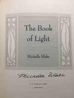 THE BOOK OF LIGHT. by Blake, Michelle.