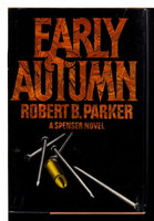 EARLY AUTUMN. by Parker, Robert B.