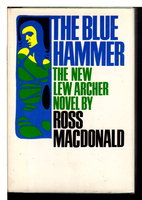 THE BLUE HAMMER. by Macdonald, Ross (pseudonym of Kenneth Millar.)