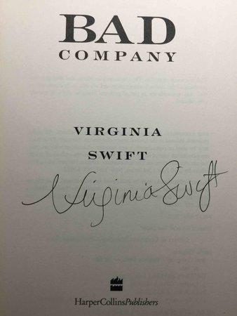 BAD COMPANY. by Swift, Virginia.