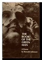 THE BOOK OF THE GREEN MAN. by Johnson, Ronald.