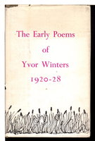THE EARLY POEMS OF YVOR WINTERS, 1920 -28. by Winters, Yvor.