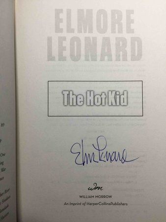 THE HOT KID. by Leonard, Elmore.