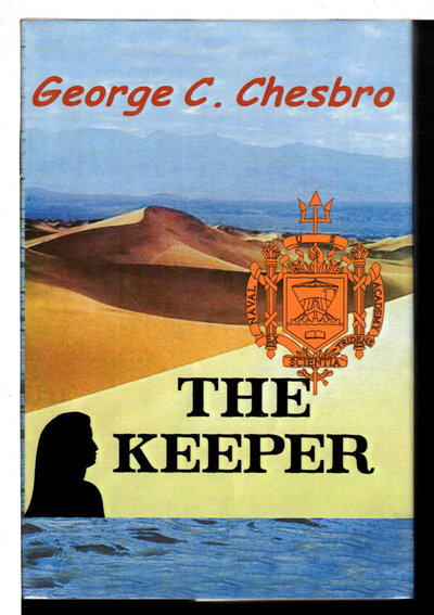 THE KEEPER. by Chesbro, George C.