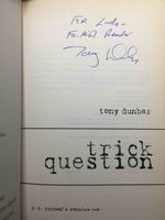 TRICK QUESTION. by Dunbar, Tony.