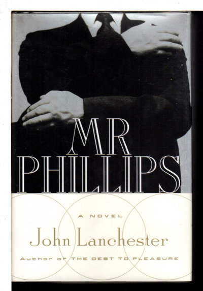 MR PHILLIPS. by Lanchester, John.