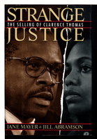 STRANGE JUSTICE: The Selling of Clarence Thomas. by Mayer, Jane and Abramson, Jill