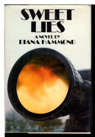 SWEET LIES. by Hammond, Diana.