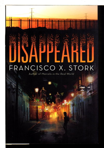 DISAPPEARED. by Stork, Francisco.