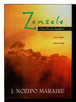 ZENZELE: A Letter for My Daughter. by Maraire, J. Nozipo.