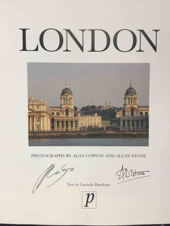 LONDON. by Copson, Alan and Allan Stone, photographers. Text by Lucinda Hawksley.