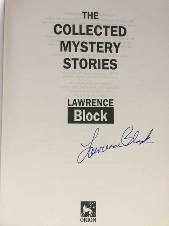THE COLLECTED MYSTERY STORIES. by Block, Lawrence.
