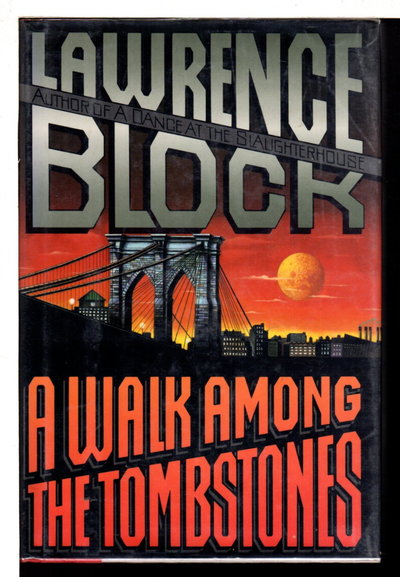 A WALK AMONG THE TOMBSTONES. by Block, Lawrence.