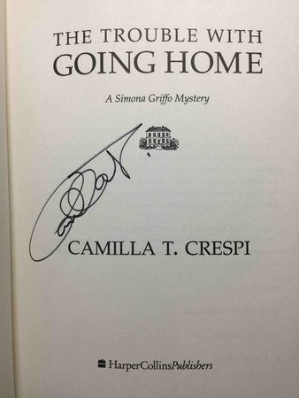 THE TROUBLE WITH GOING HOME: A Simona Griffo Mystery. by Crespi, Camilla T.