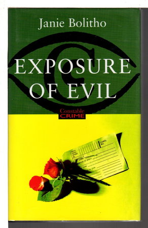 EXPOSURE OF EVIL. by Bolitho, Janie.