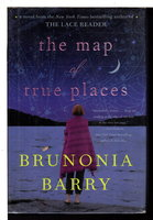 THE MAP OF TRUE PLACES. by Barry, Brunonia.
