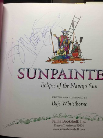SUNPAINTERS: Eclipse of the Navajo Sun. by Whitethorne, Baje.