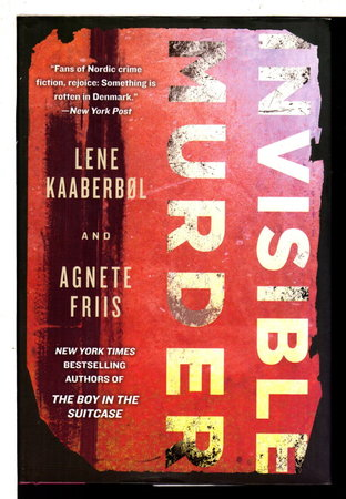 INVISIBLE MURDER. by Kaaberbl, Lene and Agnete Friis.