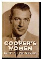 COOPER'S WOMEN. by [Cooper, Gary, 1901-1961] Wayne, Jane Ellen.