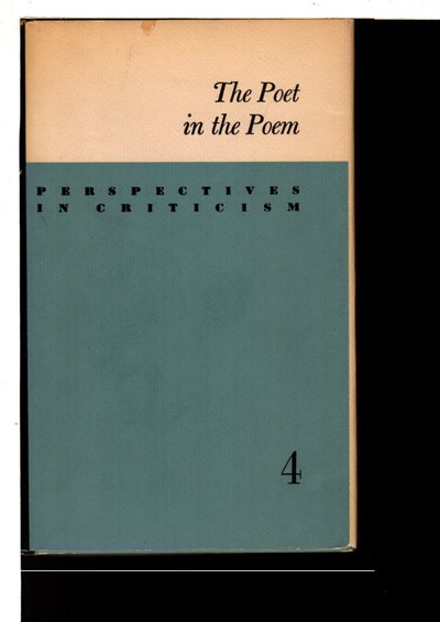THE POET IN THE POEM: The Personae of Eliot, Yeats, and Pound. by Wright, George T.