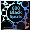 Another image of 600 BLACK SPOTS: A Pop-Up Book for Children of All Ages by Carter, David A.