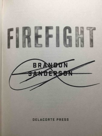 FIREFIGHT. by Sanderson, Brandon.