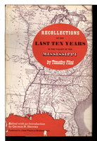 RECOLLECTIONS OF THE LAST TEN YEARS IN THE VALLEY OF THE MISSISSIPPI. by Flint, Timothy; George R. Brooks, editor.