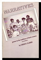 NARRATIVES: Poems in the Tradition of Black Women. by Clarke, Cheryl.