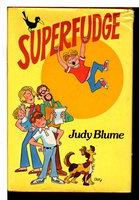 SUPERFUDGE. by Blume, Judy.