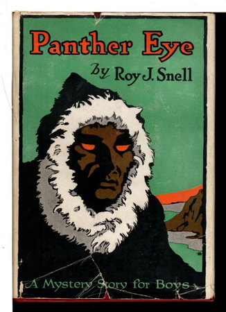 PANTHER EYE: A Mystery Story for Boys #3. by Snell, Roy J.