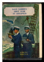 DAVE DARRIN'S FIRST YEAR AT ANNAPOLIS or Two Plebe Midshipmen At The United States Naval Academy #1. by Hancock, H. Irving (Harrie, 1868-1922)