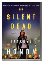 THE SILENT DEAD. by Honda, Tetsuya.