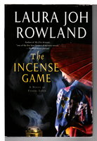 THE INCENSE GAME. by Rowland, Laura Joh.
