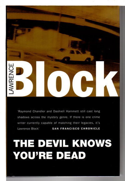 THE DEVIL KNOWS YOU'RE DEAD. by Block, Lawrence.