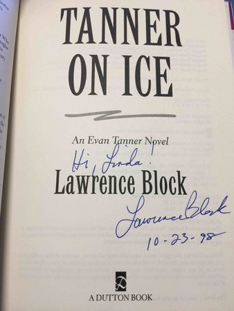 TANNER ON ICE. by Block, Lawrence.