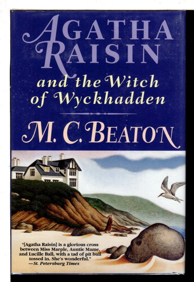 AGATHA RAISIN AND THE WITCH OF WYCKHADDEN. by Beaton, M. C.  (pseudonym of Marion Chesney)