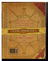 TIN HOUSE MAGAZINE #9, FALL  2001. Volume 3, Number 1: Crying on the Inside. by McCormack, Win, editor.  Mary Gaitskill, signed.