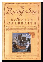 THE RISING SUN. by Galbraith, Douglas.