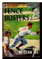 FENCE BUSTERS: Number 11 in the Chip Hilton Sports Series.  by Bee, Clair
