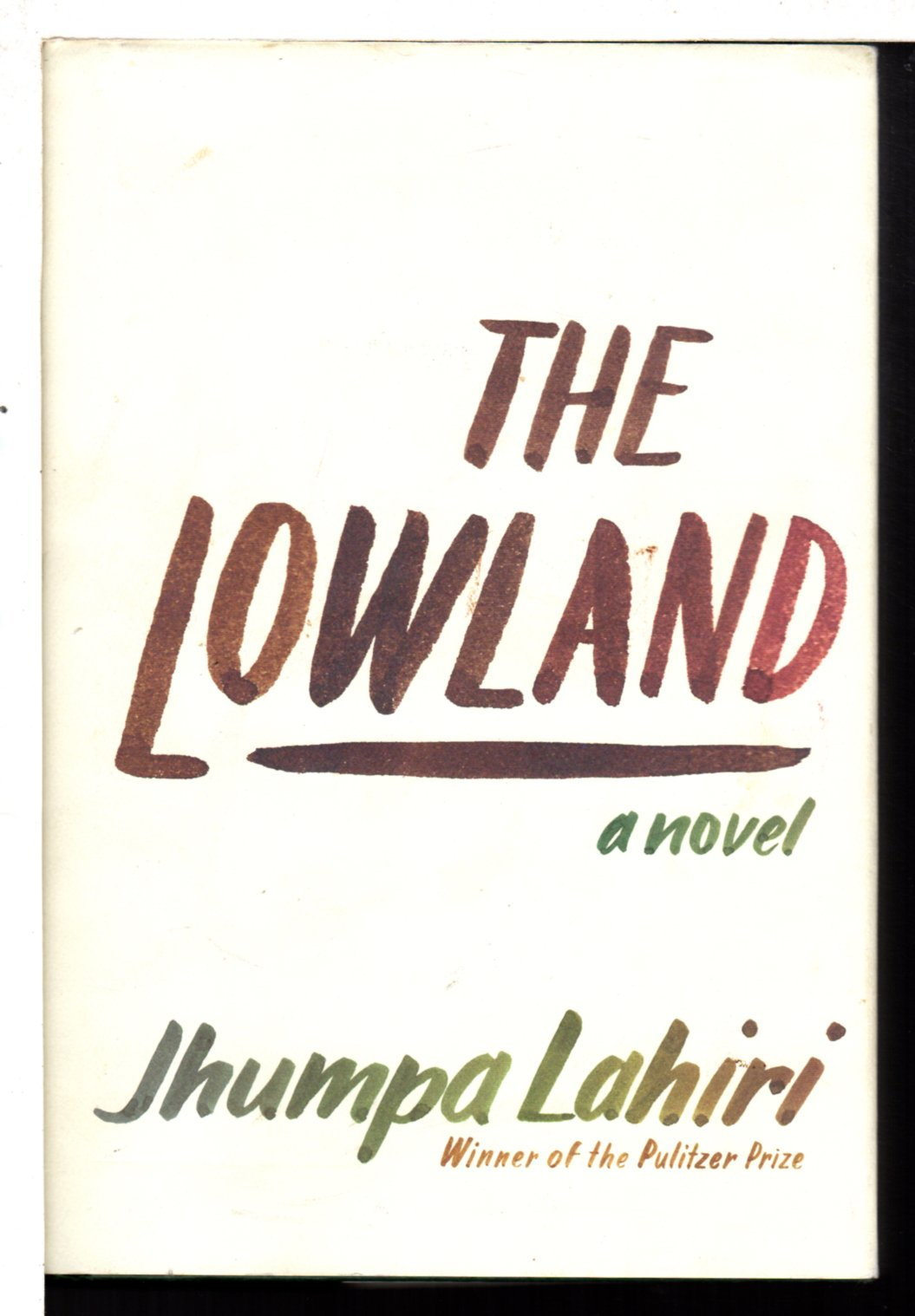 LAHIRI, JHUMPA. - THE LOWLAND.