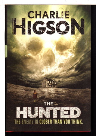 THE HUNTED. by Higson, Charlie.