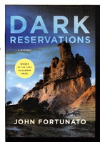 DARK RESERVATIONS. by Fortunato, John.