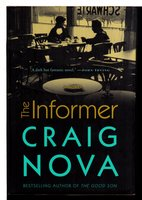THE INFORMER. by Nova, Craig.