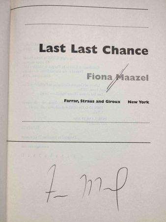 LAST LAST CHANCE. by Maazel, Fiona.