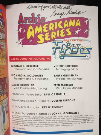 ARCHIE AMERICANA SERIES VOLUME 2: BEST OF THE FIFTIES. by Castiglia, Paul and Victor Gorelick, editors; George Gladir, scripter, signed.