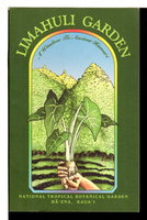 LIMAHULI GARDEN: A Window to Ancient Hawaii. by Merrill, Nancy.