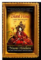 BLOOD HINA: A Mas Arai Mystery. by Hirahara, Naomi.