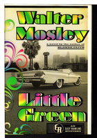LITTLE GREEN. by Mosley, Walter.
