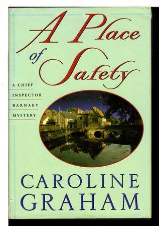 A PLACE OF SAFETY. by Graham, Caroline.