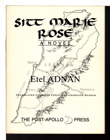 SITT MARIE ROSE. by Adnan, Etel .